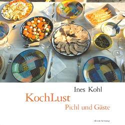Ines Kohl - Kochlust